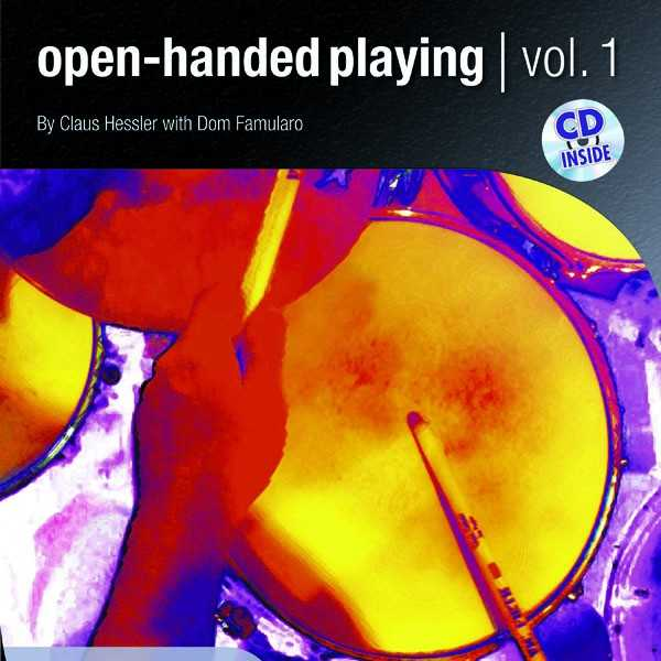 Open Handed Playing 1 Claus Hessler & Dom Famularo